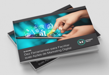 Dez ferramentas para facilitar suas ações de Marketing Digital